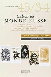 Cahiers du Monde russe, N° 45, Juillet-décembre 2004 : Basile Kerblay (1920-2004)
