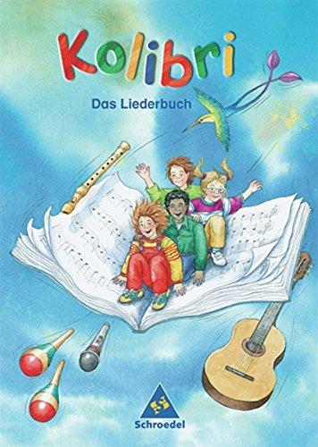Kolibri: Liederbuch - Ausgabe 2003 Süd: Liederbuch 1 - 4