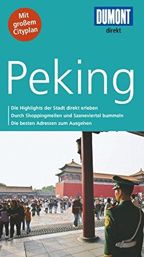 Direkt-Reiseführer: Peking (Beijing)