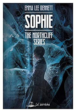 Sophie: The northcliff series