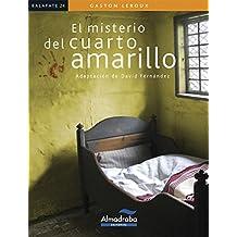 EL MISTERIO DEL CUARTO AMARILLO (Kalafate)