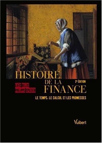 Histoire de la finance : Le temps, le calcul et les promesses