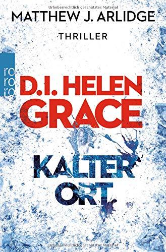 D.I. Helen Grace: Kalter Ort (Ein Fall für Helen Grace, Band 3) -