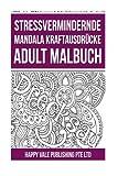 Streßvermindernde Mandala Kraftausdrücke Adult Malbuch
