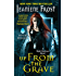 Up From the Grave: A Night Huntress Novel