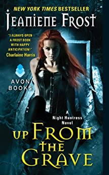 Up From the Grave: A Night Huntress Novel par [Frost, Jeaniene]
