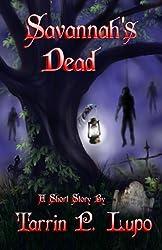 Savannah's Dead - Horror and Mystery Short Story