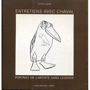 Entretiens avec Chaval, portrait de l'artiste sans légende.