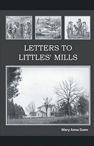 Letters to Littles' Mills por Mary Anna Dunn