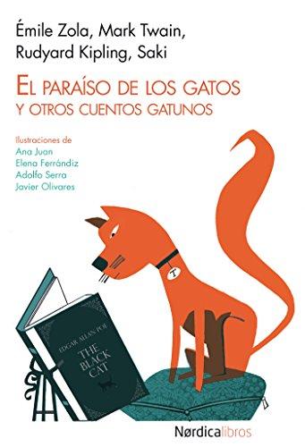 El paraíso de los gatos: Y otros cuentos gatunos (Miniilustrados) por Émile Zola