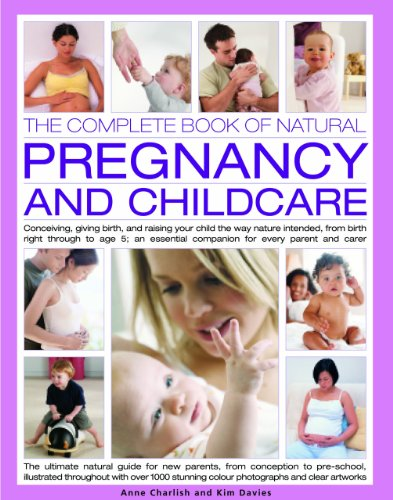the-complete-book-of-natural-pregnancy-and-childcare-conceiving-giving-birth-and-raising-your-child-