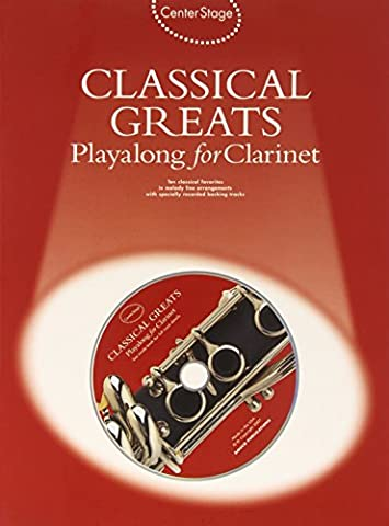 Classical Greats Playalong for Clarinet (Center Stage)