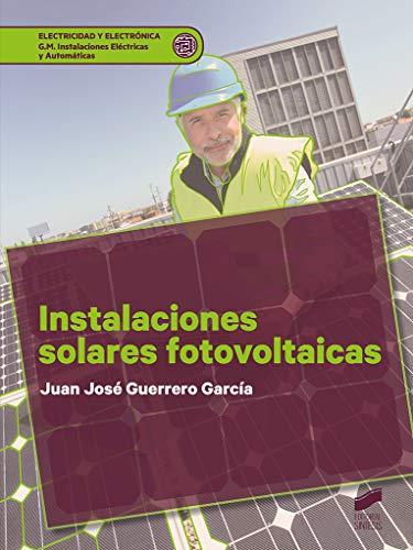Instalaciones solares fotovoltaicas: 21 (Electricidad y Electrónica)