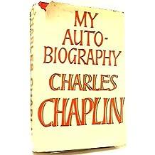 My Autobiography Charles Chaplin 1964 hardback by Charles Chaplin (1964-12-23)
