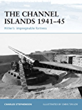 The Channel Islands 1941?45: Hitler's impregnable fortress