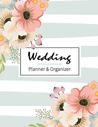 Wedding Planner & Organizer: Just Married, Your presence is requested at the wedding, Portable Guide to Organizing your Dream Wedding, Checklist, Plan ... Wedding Small Budget [Lingua Inglese]