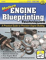 Modern Engine Blueprinting Techniques: A Practical Guide to Precision Engine Blueprinting (Pro Series)