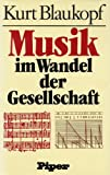 Musik im Wandel der Gesellschaft. Grundzüge der Musiksoziologie