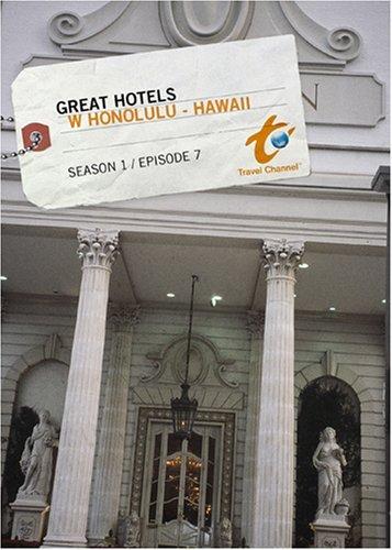 great-hotels-season-1-episode-7-w-honolulu-hawaii