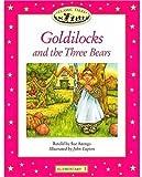 Classic Tales: Elementary 1: Goldilocks and the Three Bears