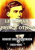 Le Roman Du Prince Othon : Robert Louis Stevenson