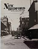 New Bedford: A Pictorial History