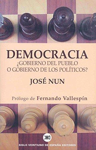 Democracia: ¿Gobierno del pueblo o gobierno de los políticos? (Sociología y política)