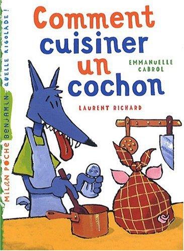 Comment cuisiner un cochon par Emmanuelle Cabrol