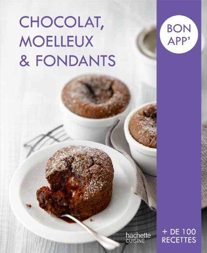 Chocolat, moelleux et fondants por Hachette