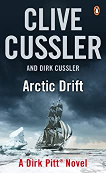 Arctic Drift: Dirk Pitt #20 (Dirk Pitt Adventure Series) (English Edition)