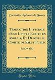 Telecharger Livres Traduction Litterale D Une Lettre Ecrite En Anglais Et Deposee Au Comite de Salut Public Juin 29 1793 Classic Reprint (PDF,EPUB,MOBI) gratuits en Francaise