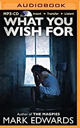 What You Wish For by Mark Edwards (2014-08-12)