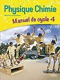 Physique chimie cycle 4 - Livre de l'élève (grand format)