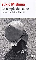 La mer de la fertilité, tome 3 - Le temple de l'aube de Yukio Mishima