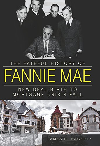 fateful-history-of-fannie-mae-the-new-deal-birth-to-mortgage-crisis-fall-english-edition