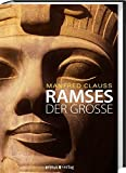 Ramses der Große - Manfred Clauss