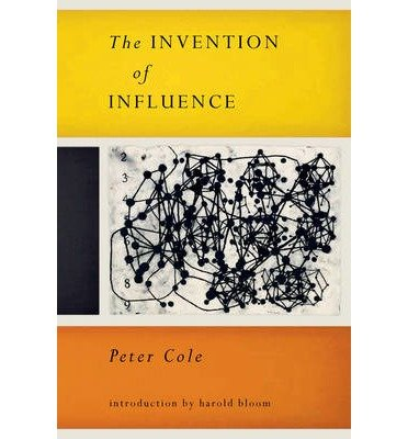 [(The Invention of Influence)] [Author: Peter Cole] published on (March, 2014)
