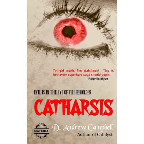 Catharsis by D. Andrew Campbell (2013-08-25)