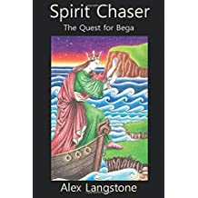 Spirit Chaser: The Quest for Bega