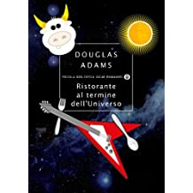 Ristorante al termine dell'Universo (Piccola biblioteca oscar Vol. 298) (Italian Edition)