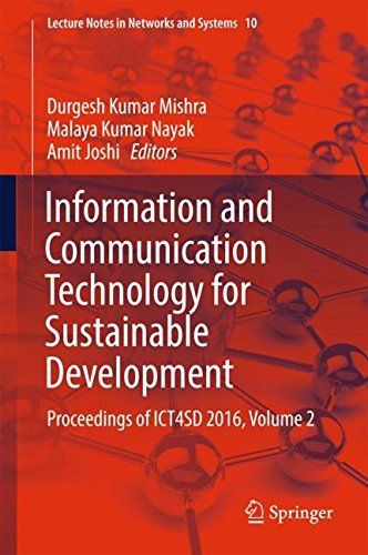 Information and Communication Technology for Sustainable Development: Proceedings of ICT4SD 2016, Volume 2 (Lecture Notes in Networks and Systems)