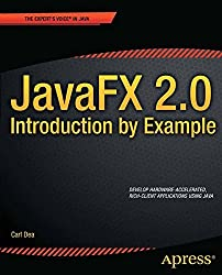 JavaFX 2.0: Introduction by Example: Introduction by Example