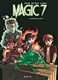 Magic 7 - tome 3 - Le retour de la ...
