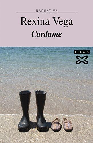 Cardume (Edición Literaria - Narrativa E-Book) (Galician Edition) por Rexina Vega