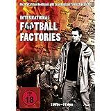 International Football Factories - 9 Folgen