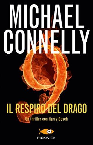Il respiro del drago (I thriller con Harry Bosch)