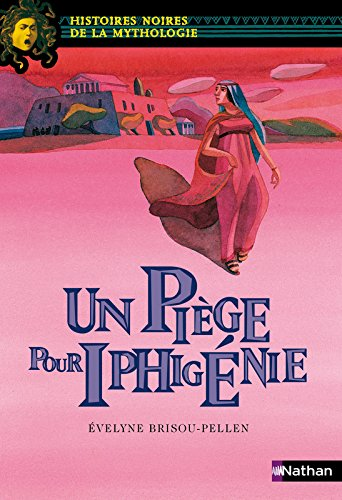 Piège pour Iphigénie