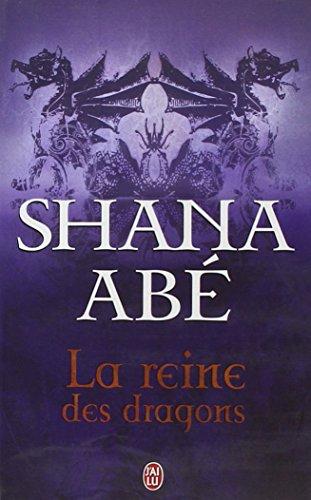 La reine des dragons par Shana Abé