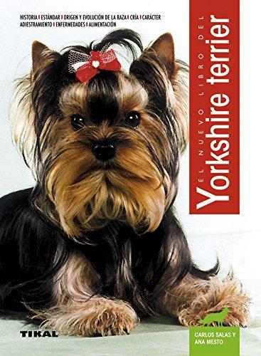 Yorkshire Terrier, Nuevo Libro Del por Ana Mesto