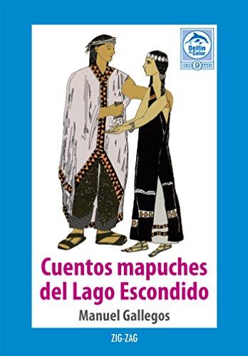 Cuentos mapuches del Lago Escondido por Manuel Gallegos